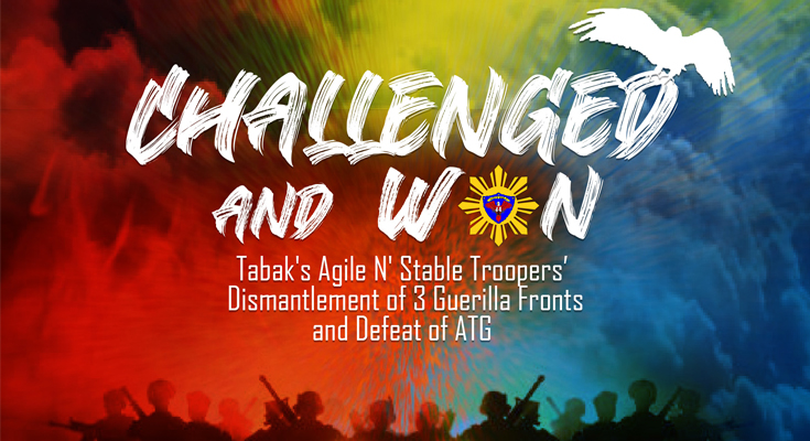 CHALLENGED AND WON | Tabak's Agile N' Stable Troopers Dismantlement of 3 Guerilla Fronts and Defeat of ATG